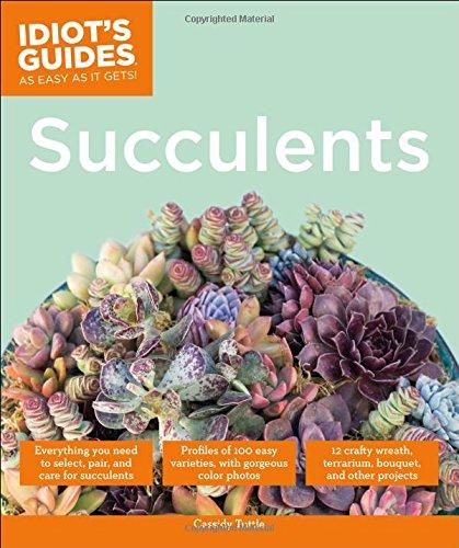 Idiot's Guides: Succulents