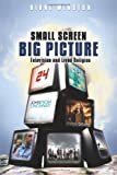 Image of Small Screen, Big Picture: Television and Lived Religion