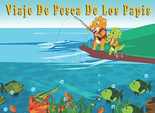 Viaje De Pesca De Los Papis (Spanish Edition)