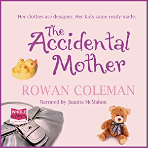 The Accidental Mother Audiobook