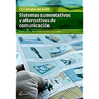 SISTEMAS AUMENTATIVOS Y ALTERNATIVOS DE COMUNICACIÓN (CFGS INTEGRACIÓN SOCIAL)