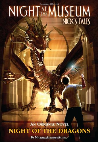 Night of the Dragons: Night at the Museum: Nick's Tales