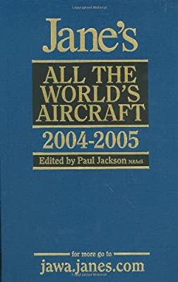 Jane's All the World's Aircraft 2004-2005 (Jane's All the World's Aircraft)