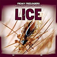 Lice (Freaky Freeloaders: Bugs That Feed on People)