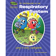 An Introduction to the Respiratory System Sing-A-Long Storybook