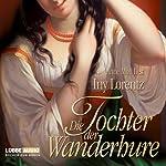 Die Tochter der Wanderhure | Iny Lorentz