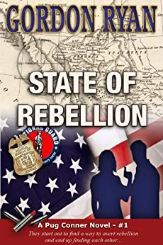 State of Rebellion (A Pug Connor Novel Book 1) by [Ryan, Gordon]