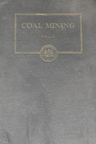 COAL MINING: Volume I
