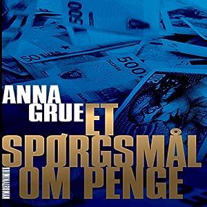 Et spørgsmål om penge (Dan Sommerdahl-serien 5) Audiobook