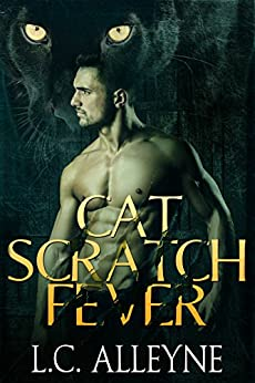 Cat Scratch Fever by [Alleyne, L. C.]