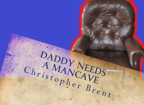 daddy-needs-a-mancave-volume-1