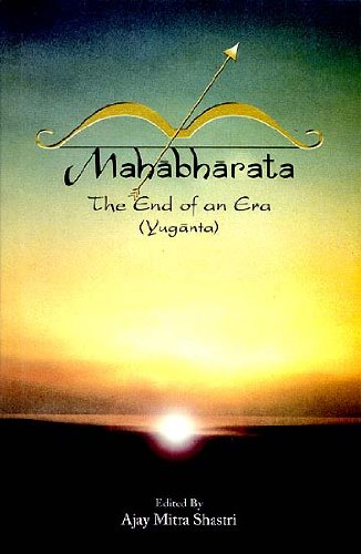 Mahabharata: The End of an Era (Yuganta) Ajay Mitra Sgastri