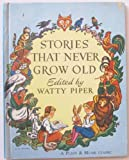 Stories That Never Grow Old, Watty Piper, 044842004X
