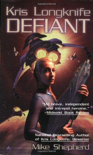 Defiant (Kris Longknife)