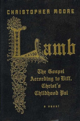 Lamb: The Gospel According to Biff, Christ's Childhood Pal (Special Gift Edition) (Biff Jesus Best Friend)