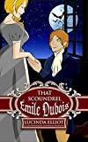 That Scoundrel Émile Dubois: Or the Light of Other Days