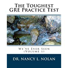 The Toughest GRE Practice Test We've Ever Seen (Volume 1)