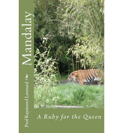 Queen Mandalay (Mandalay : A Ruby for the Queen(Paperback) - 2012 Edition)