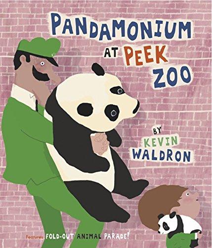 Pandamonium at Peek Zoo by Kevin Waldron (1-Apr-2013) Paperback