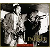 Charlie Parker: Hot House'. (Disc 1: 'Now's The Time'- 23 Titles Incl. Salt Peanuts Get Happ