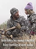 Josh takes his young daughter Riley...