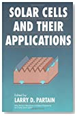 Solar Cells and Their Applications (Wiley Series in Microwave and Optical Engineering)