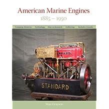 American Marine Engines: 1885–1950