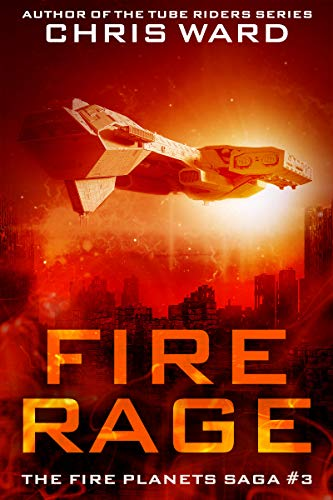 Fire Rage (The Fire Planets Saga Book 3)