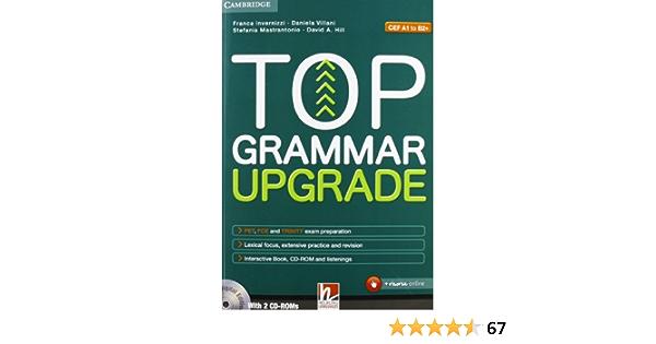 Top grammar upgrade. Per le Scuole superiori. Con CD Audio ...