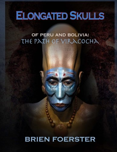 Elongated Skulls Of Peru And Bolivia: The Path Of Viracocha