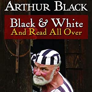Black and White and Read All Over Audiobook