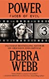 Power: The Faces of Evil Series: Book 3
