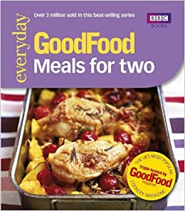 Book Good Food: Meals For Two: Triple-tested Recipes: Tried-and-tested Recipes (Good Food 101) by Nilsen, Angela (2006)