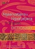 Ngaanyatjarra & Ngaatjatjarra to English Dictionary