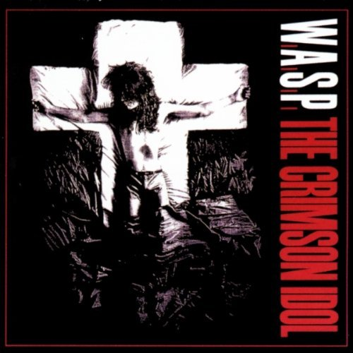The Crimson Idol 2CD Set by W.A.S.P.
