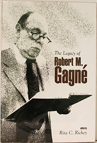 The Legacy of Robert M. Gagne.