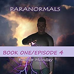 Paranormals Book One, Episode 4