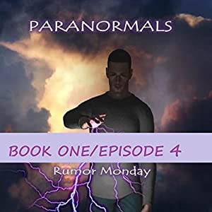 Paranormals Book One, Episode 4 Audiobook
