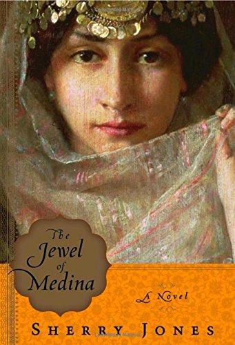The Jewel of Medina: A Novel ebook