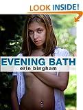 Evening Bath Erin Bingham and Rusty Nail