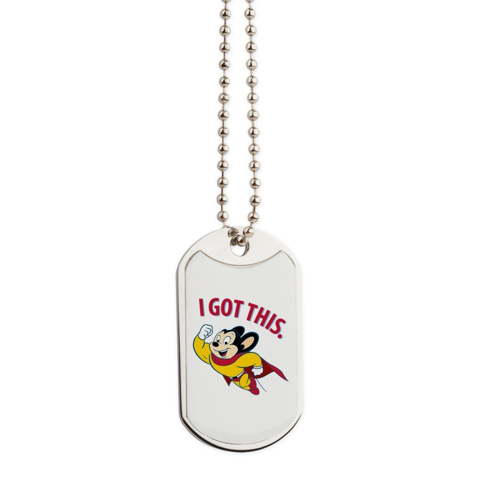 CafePress - Mighty Mouse - I Got This - Military Style Dog Tag, Stainless Steel with Chain