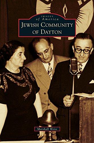 Jewish Community of Dayton (Images of America (Arcadia Publishing))