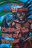 Through the Eyes of a Warrior, Akendo E. Ntangku, 1412030064