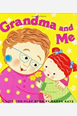 Grandma and Me: A Lift-the-Flap Book (Karen Katz Lift-the-Flap Books) Board book