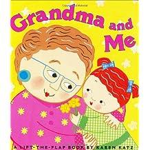 Grandma and Me: A Lift-the-Flap Book