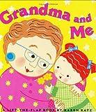 Grandma and Me: A Lift-the-Flap Book (Karen Katz Lift-the-Flap Books)