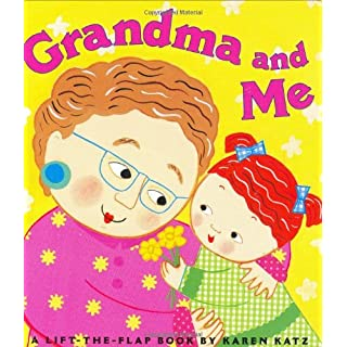 Grandma and Me: A Lift-the-Flap Book (Karen Katz Lift-the-Flap Books)