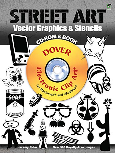 - Street Art Vector Graphics & Stencils CD-ROM and Book (Dover Electronic Clip Art)