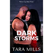 Dark Storms (Pelican Cay Series Book 3)