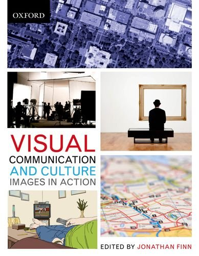 Visual Communication and Culture: Images in Action